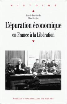 L'épuration économique en France à la Libération-Marc Bergère