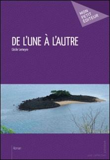 De l'une à l'autre-Cécile Lemeyre