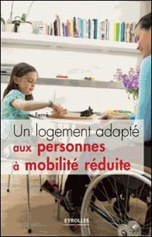 Un logement adapté aux personnes à mobilité réduite-Georges Ferné
