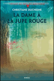 La Dame à la jupe rouge - Voyage au pays du Montnoir 3-Christiane Duchesne