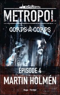 Metropol - Episode 4 Corps à corps-Martin Holmen , Marina Heide