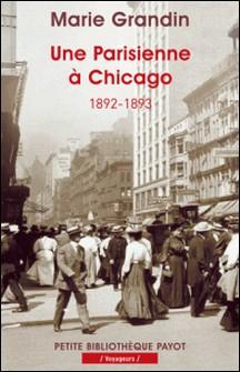 Une Parisienne à Chicago (1892-1893)-Marie Grandin