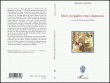 Doli ou Parlez-moi d'amours - Récits de la carte du tendre-Damien Couteilhe