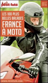 Petit Futé France à moto - Les 100 plus belles balades-Petit Futé