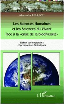 Les sciences humaines et les sciences du vivant face à la
