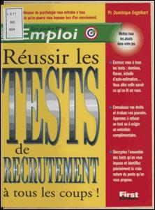 Réussir les tests de recrutement à tous les coups-Dominique Engelhart