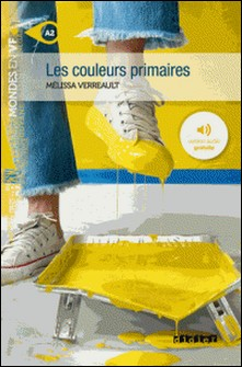 Les couleurs primaires - Ebook-Mélissa Verreault