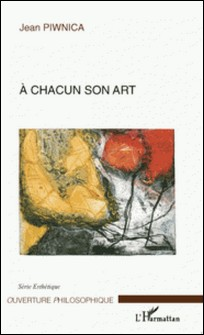 A chacun son art-Jean Piwnica