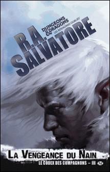 Le codex des compagnons Tome 3-R-A Salvatore