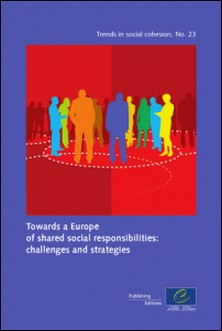 Towards a Europe of shared social responsibilities: challenges and strategies-Collectif