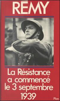 La Résistance française a commencé le 3 septembre 1939-Rémy