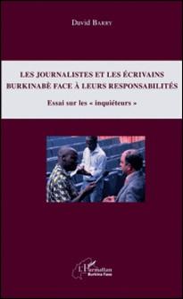 Les journalistes et les écrivains burkinabè face à leurs responsabilités - Essai sur les
