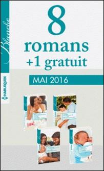 8 romans Blanche + 1 gratuit (nº1266 à 1269 - Mai 2016)-Collectif