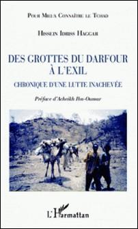 Des grottes du Darfour à l'exil - Chronique d'une lutte inachevée-L'Harmattan