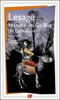 Histoire de Gil Blas de Santillane - Livres I à VI-Lesage