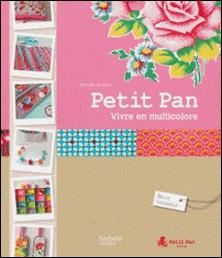 Trésors de couleurs idées à créer avec Petit Pan-Myriam de Loor