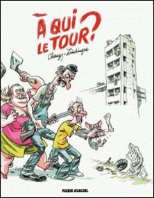 A qui le tour ?-Jean-Christophe Chauzy , Yan Lindingre