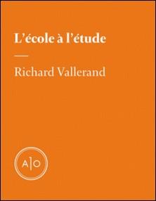 L'école à l'étude-Richard Vallerand