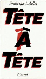 Tête à tête-Frédérique Lebelley