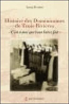Histoire des Dominicaines des Trois-Rivières -
