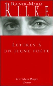 Lettres à un jeune poète - (*)-Rainer Maria Rilke