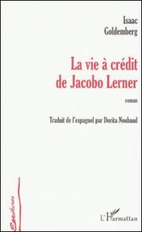 La vie à crédit de Bacobo Lerner-Isaac Goldemberg