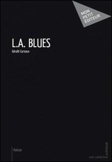 L.A. Blues-Gérald Cursoux