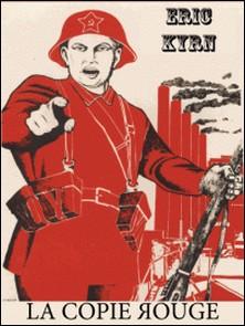 La Copie rouge - Fiction politique-Eric Kyrn