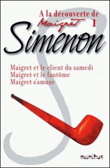 A la découverte de Maigret 1-Georges Simenon