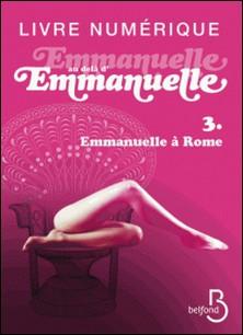 Emmanuelle au-delà d'Emmanuelle Tome 2-Emmanuelle Arsan
