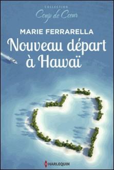 Nouveau départ à Hawaï-Marie Ferrarella