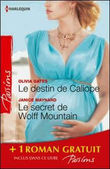 Le destin de Caliope - Le secret de Wolff Mountain - Rendez-vous à Venise - (promotion)-Olivia Gates , Janice Maynard , Vivienne Wallington