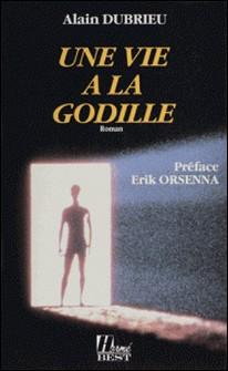 Une vie à la godille-Alain Dubrieu