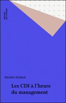 Les CDI à l'heure du management-Michèle Mollard