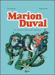 Marion Duval intégrale, Tome 05 - Alerte à la Plantaline - Chantier interdit - Enquête d'amour-auteur