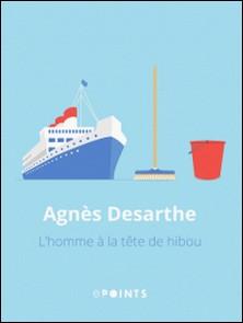 L'Homme à la tête de hibou-Agnès Desarthe