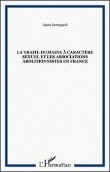 La traite humaine à caractère sexuel et les associations abolitionnistes en France-Laura Romagnoli
