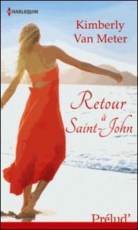 Retour à Saint-John-Kimberly Van Meter