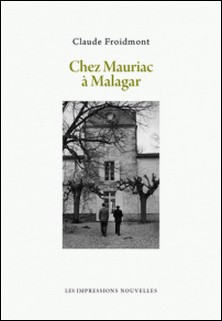 Chez Mauriac à Malagar-Claude Froidmont