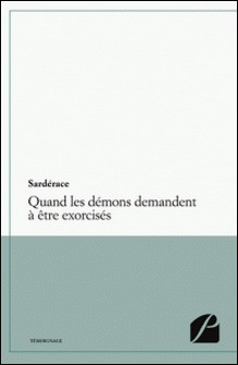 Quand les démons demandent à être exorcisés-Sardérace