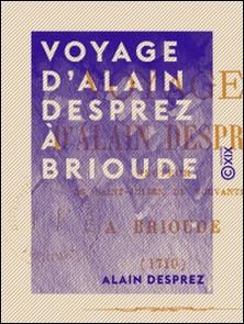 Voyage d'Alain Desprez à Brioude - 1710-Alain Desprez