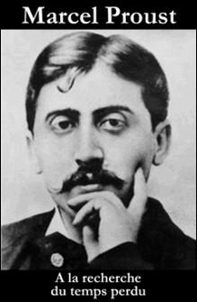 A la recherche du temps perdu (l'intégrale)-Marcel Proust