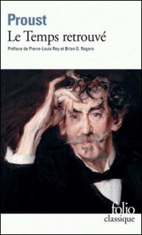 À la recherche du temps perdu Tome 7 - Le Temps retrouvé-Marcel Proust