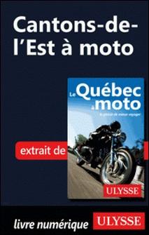 Cantons-de-l'Est à moto-Odile Mongeau , Hélène Boyer