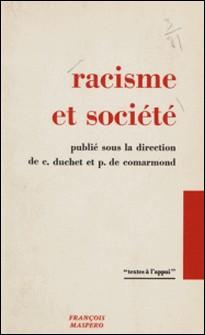 Racisme et société-Patrice de Comarmond , Claude Duchet , Collectif