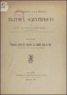 Supplément à la notice sur les travaux scientifiques - Rapport sur les travaux effectués pendant les années 1930 et 1931 dans le laboratoire de cet établissement-Charles Camichel