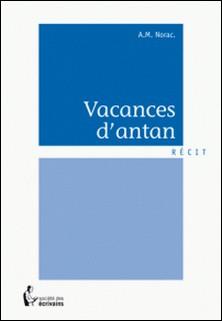 Vacances d'antan-A.M Norac