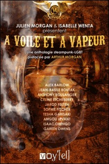 Anthologie : A Voile et à vapeur-Anthony Boulanger , Jean-Basile Boutak , Céline Etcheberry Céline Etcheberry , Sophie Fischer Sophie Fischer , Alex Barrow