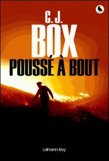 Poussé à bout-C.J. Box