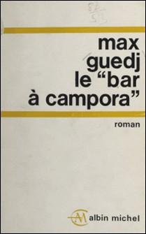 Le bar à Campara-Max Guedj